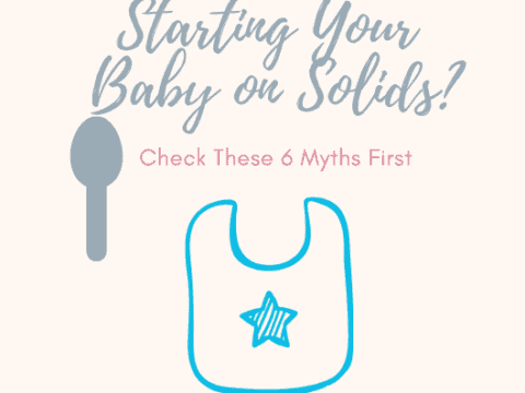 Starting Your Baby on Solid Foods? Check These 6 Myths First