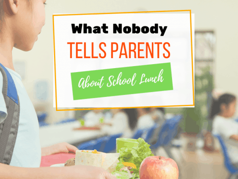 What Nobody Tells Parents About School Lunch