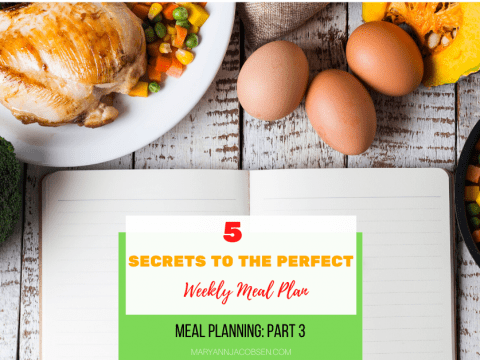 5 Secrets to the Perfect Weekly Meal Plan