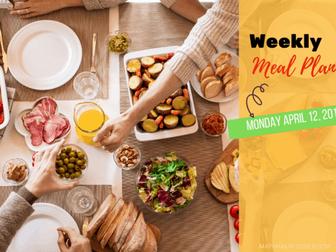 Weekly Meal Plan: Monday April 12th