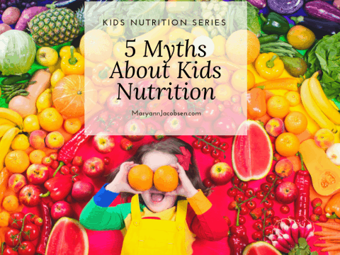 Do You Believe One of These 5 Myths About Kids Nutrition?