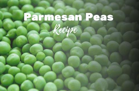 Parmesan Peas [Recipe]