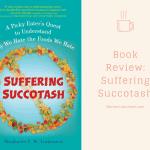 Suffering Succotash review