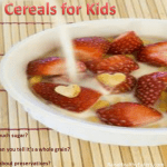 Milk pouring over cereal and fruit with title: Best cereals for kids