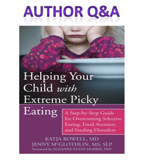 Helping Your Child with Extreme Picky Eating: Author Q&A and Giveaway