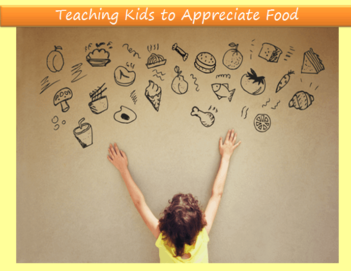 5 Ways to Cultivate an Appreciation of Food in Your Child