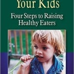 How to Feed Your Kids book cover