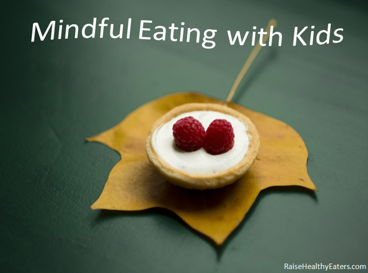 Transform Your Family's Food Culture with this 4-Step Mindful Strategy