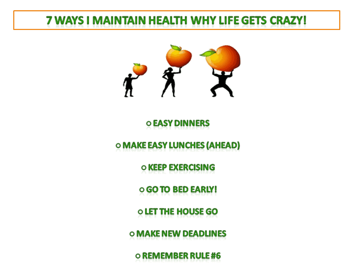 7 Ways I Maintain Health When Life Gets Crazy