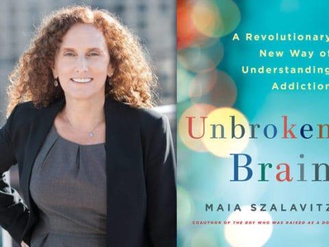 Addiction Proof Your Family with Maia Szalavitz [Podcast]