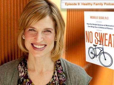 Sustainable Behavior Change with Michelle Segar [Podcast]