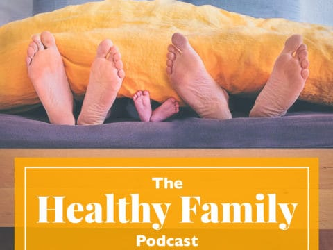 Introducing The Healthy Family Podcast