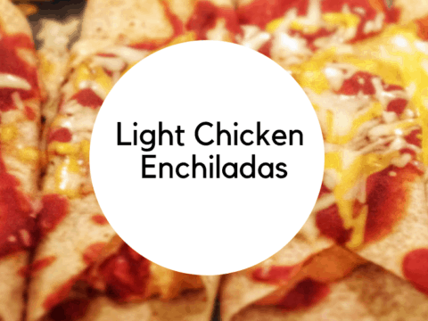 Light Chicken Enchiladas [Recipe]