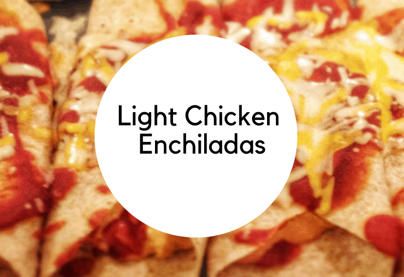 Light chicken enchiladas shown with name of post graphic