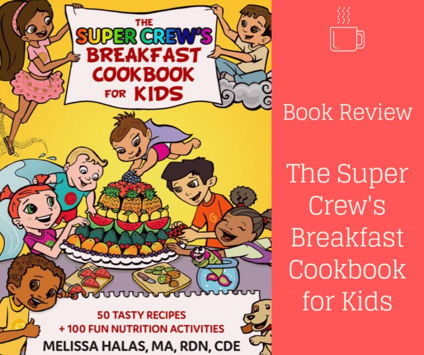 Super Crew Breakfast Book Kids