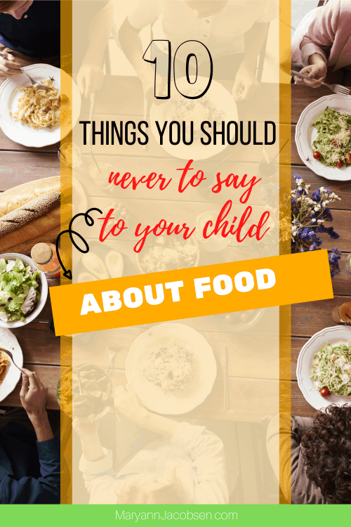 never say to child about food