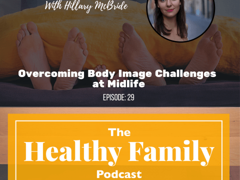 Overcoming Body Image Challenges at Midlife with Hillary McBride