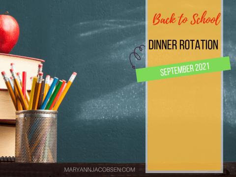 Back-to-School Dinner Rotation 2021